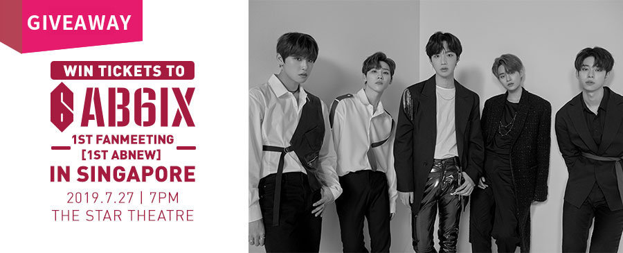 GIVEAWAY | AB6IX 1st FanMeeting <1st ABNEW> In Singapore