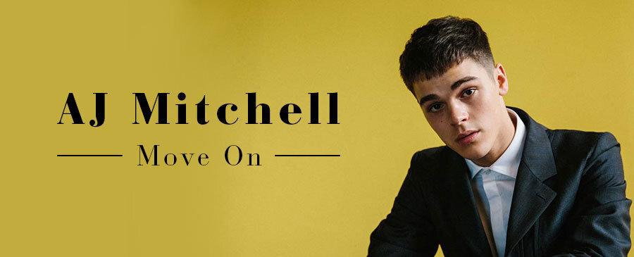 AJ Mitchell / Move On