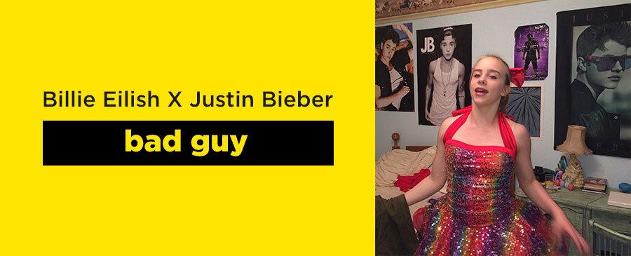 bad guy / Billie Eilish X Justin Bieber