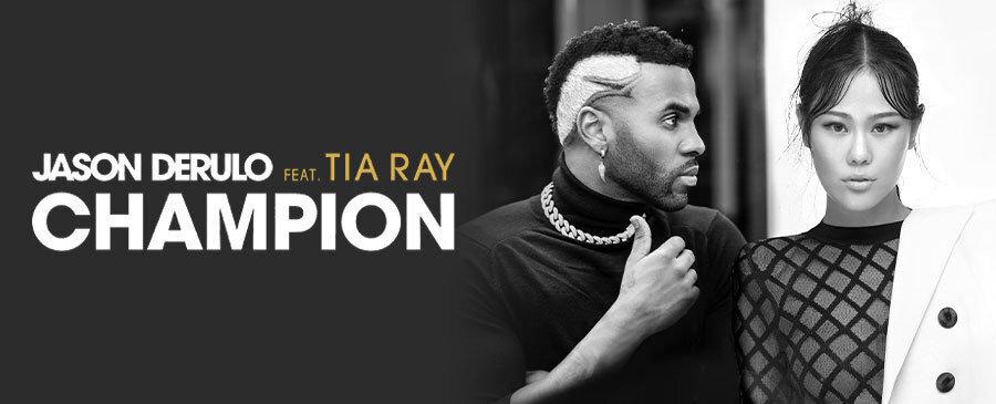 NEW | Jason Derulo feat. Tia Ray - Champion