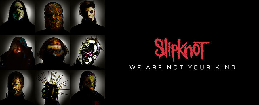 NEW | Slipknot - We Are Not Your Kind