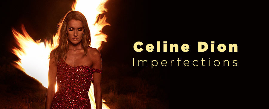 Celine Dion / Imperfections