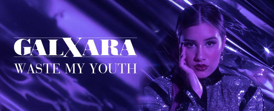 Galxara - Waste My Youth