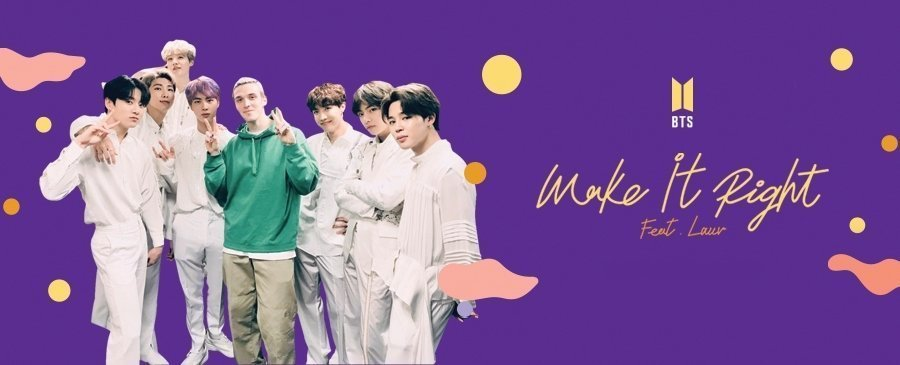 BTS / Make It Right (feat. Lauv)