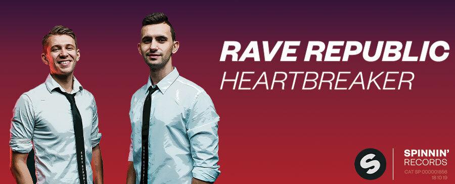 Rave Republic / Heartbreaker