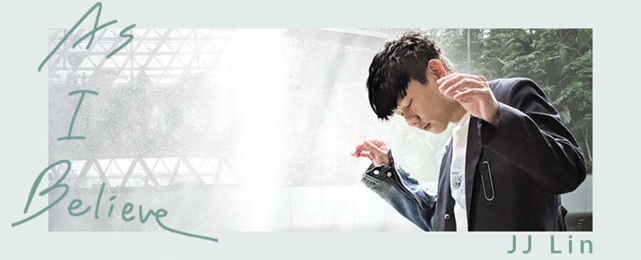 JJ Lin / As I Believe