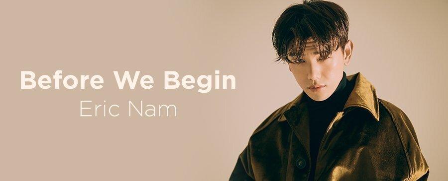 Eric Nam / Before We Begin