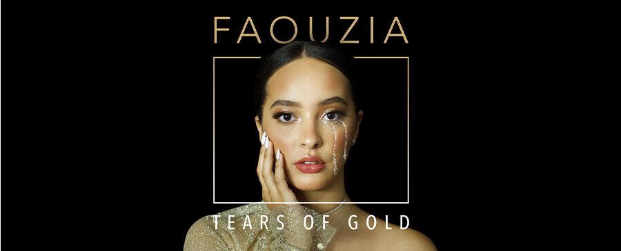 Faouzia / Tears Of Gold
