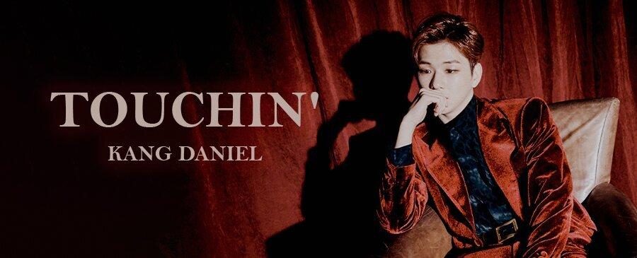 KANG DANIEL / TOUCHIN'