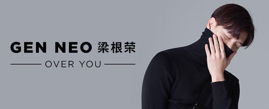 Gen Neo / Over You