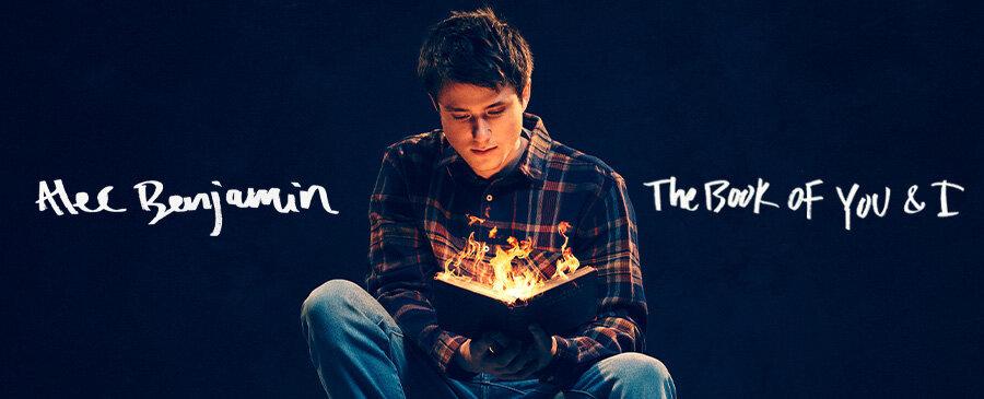 Alec Benjamin / The Book Of You & I