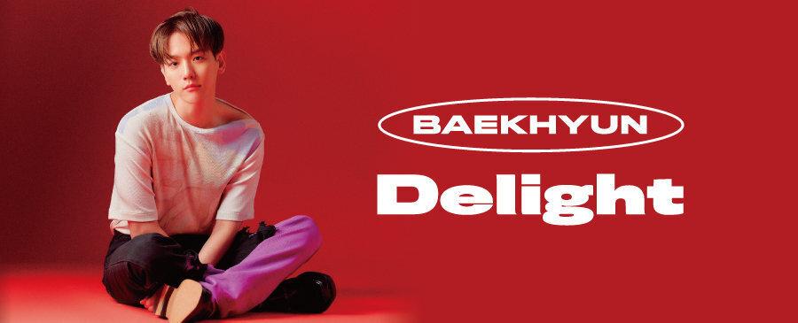 BAEKHYUN / Delight