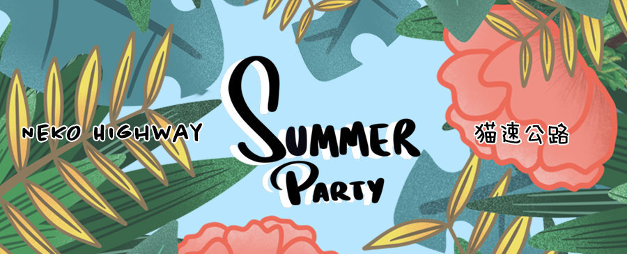 NEKO Highway | Summer Party