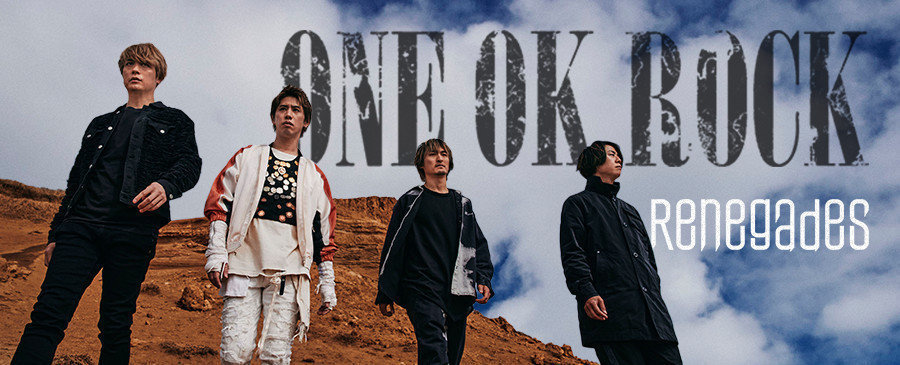 ONE OK ROCK / Renegades