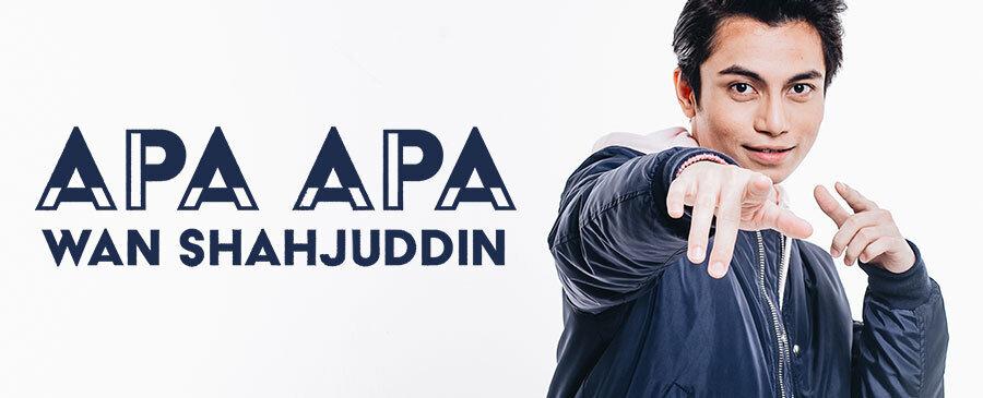 NEW / Wan Shahjuddin - Apa Apa
