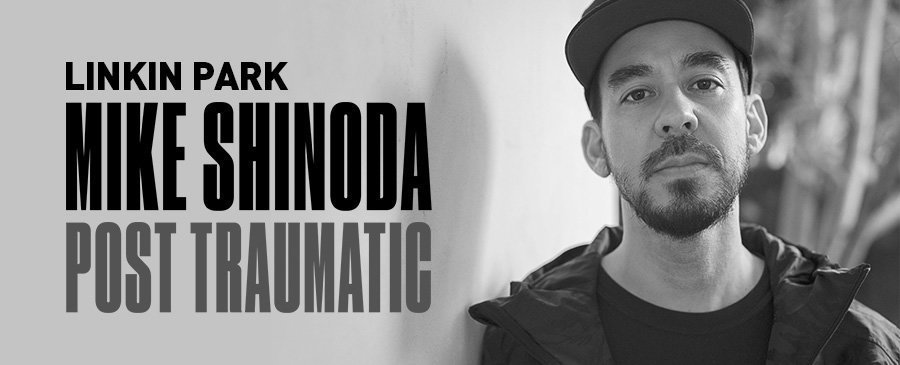 Mike Shinoda / Post Traumatic