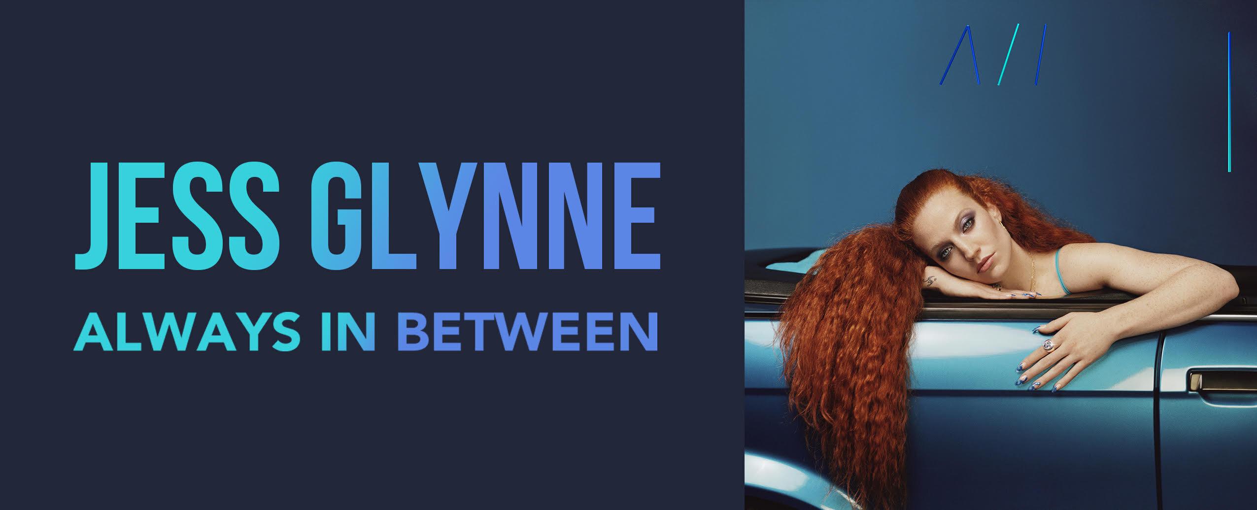 Jess Glynne / Always In Between