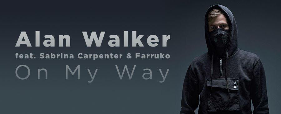 AlanWalkerfeat. Sabrina Carpenter & Farruko / On My Way