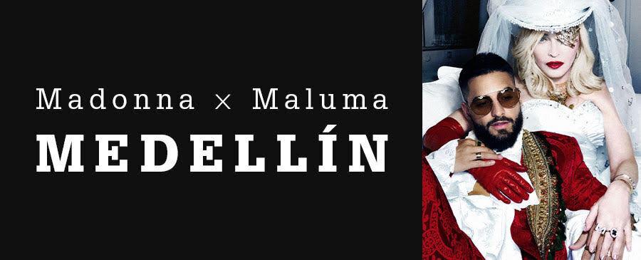 Madonna x Maluma / MEDELLÍN