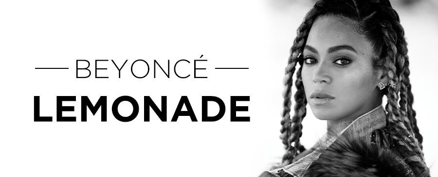 BEYONCÉ / LEMONADE
