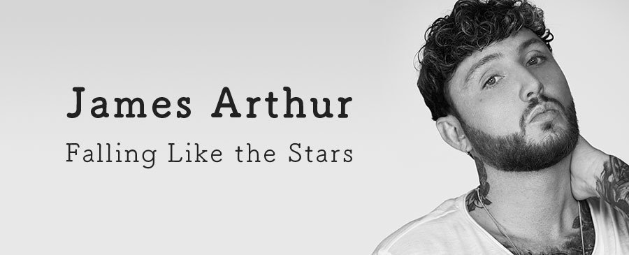 James Arthur / Falling Like the Stars