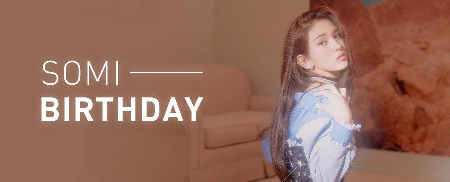 SOMI / BIRTHDAY