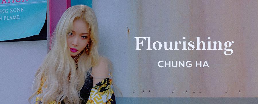 CHUNG HA / Flourishing