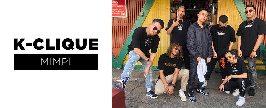 NEW | K-Clique - Mimpi