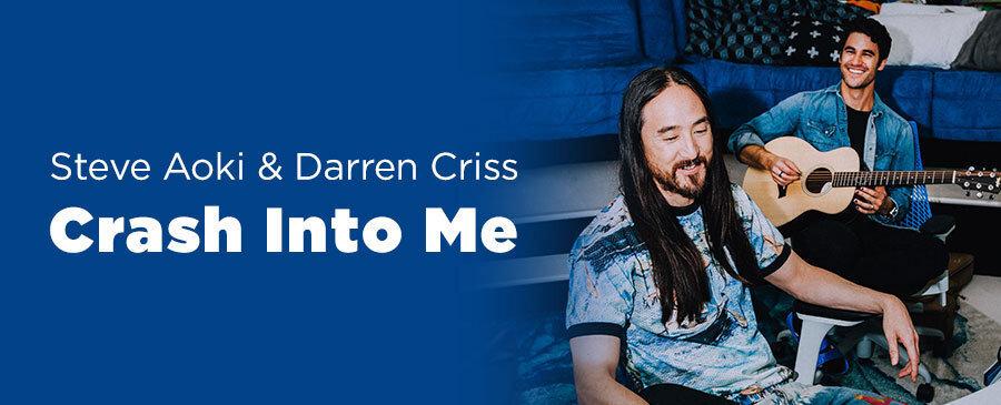 Steve Aoki & Darren Criss / Crash Into Me