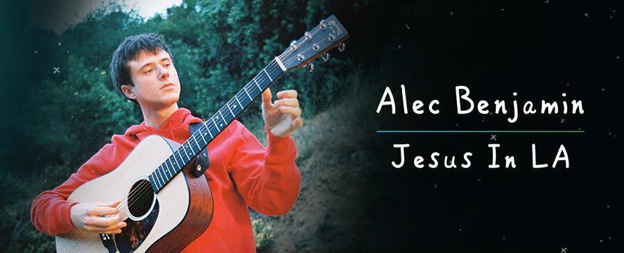 Alec Benjamin / Jesus In LA