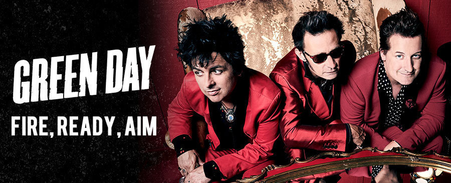 Green Day / Fire, Ready, Aim