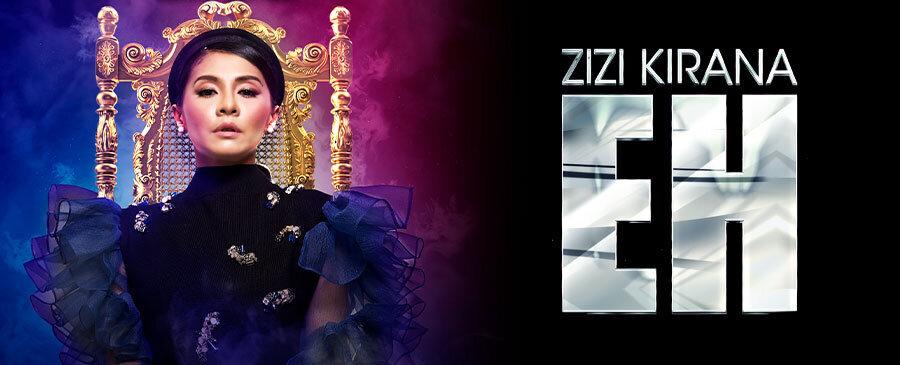 Zizi Kirana / EH