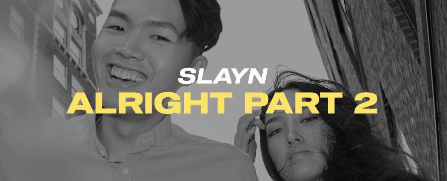 SLAYN | TREAT ME LIKE SOMEBODY (with Josh Choo)