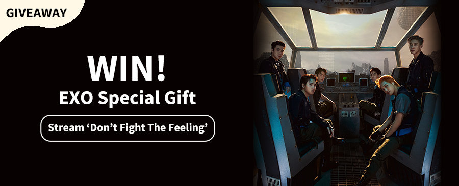 Stream To Win | EXO Special Gift