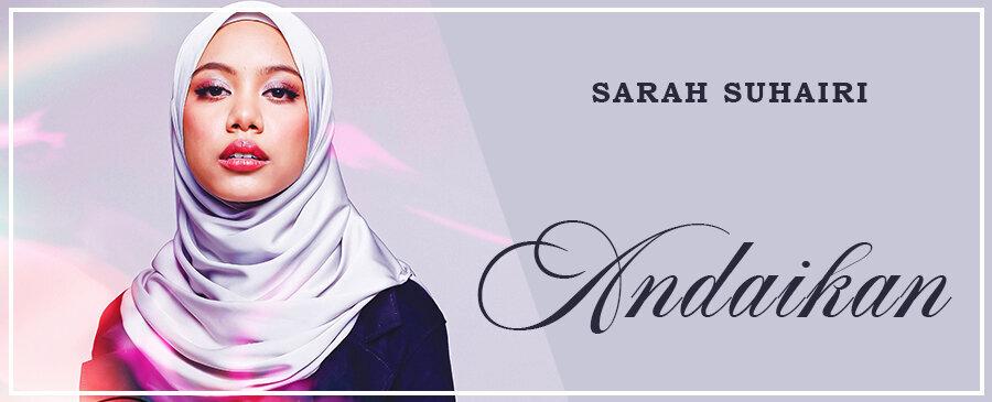 Sarah Suhairi | Andaikan
