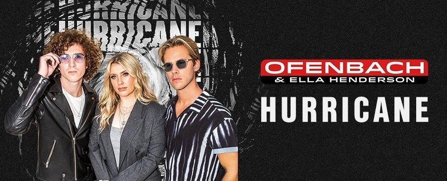 Ofenbach & Ella Henderson / Hurricane