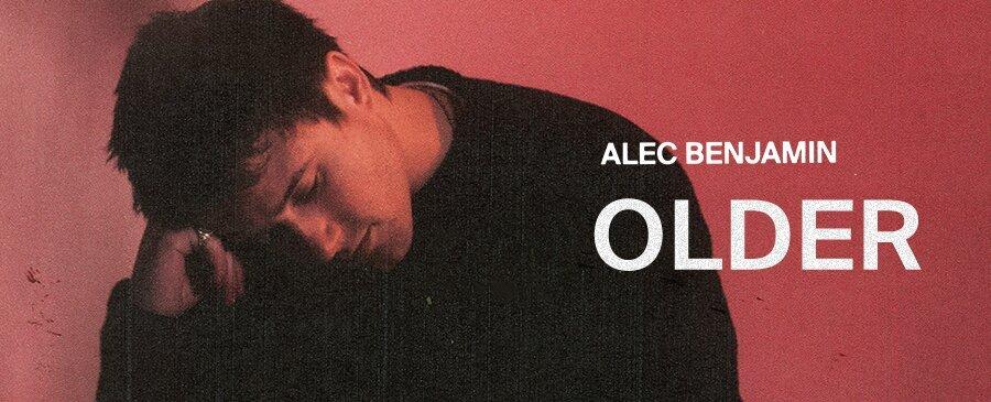 Alec Benjamin / Older
