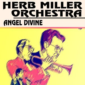 Herb Miller Orchestra 歌手頭像
