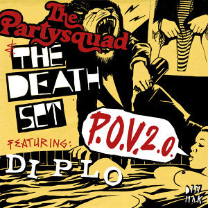 The Partysquad & The Death Set feat. Diplo