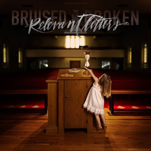 Bruised But Not Broken 歌手頭像