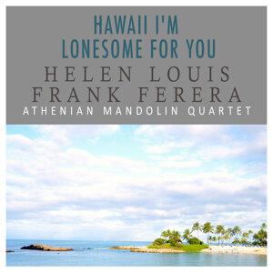 Helen Louise| Frank Ferera | Athenian Mandolin Quartet 歌手頭像