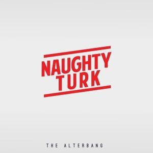 Naughty Turk 歌手頭像