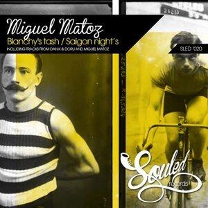 Miguel Matoz & Dan & Doru 歌手頭像
