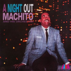 Machito & His Orchestra