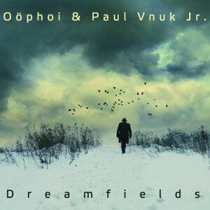 Oöphoi & Paul Vnuk Jr.