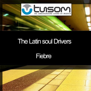 The Latin Soul Drivers 歌手頭像
