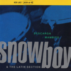 Snowboy & The Latin Section 歌手頭像