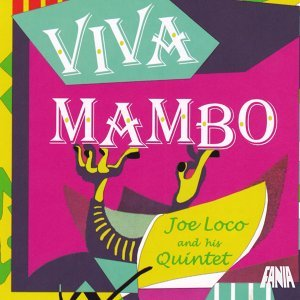 Joe Loco & His Quintet 歌手頭像