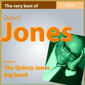 The Quincy Jones Big Band