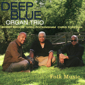 Deep Blue Organ Trio